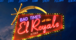 Bad Times at El Royale